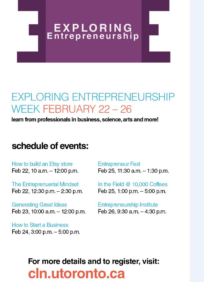Exploring entrepreneurship week, more info at website: cln.utoronto.ca